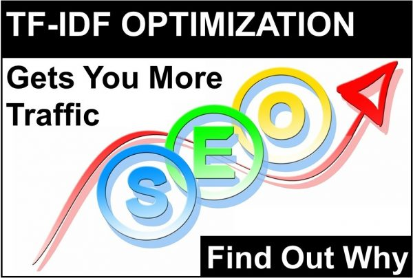 The Reason Why TF-IDF Optimization Will Get You More Site Traffic